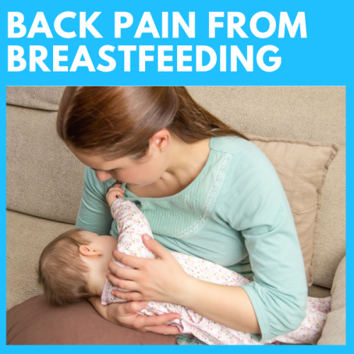 mother breastfeeding baby with neck and back pain